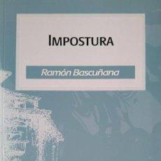 Libros de segunda mano: RAMÓN BASCUÑANA. IMPOSTURA. PREMIO MARINA ROMERO 2006. Lote 111244175