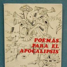 Libros de segunda mano: POEMAS PARA EL APOCALIPSIS. LAUREANO BENITEZ. Lote 111285279
