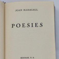 Libros de segunda mano: JOAN MARAGALL: POESIES (EDIMAR, 1947). Lote 111334931