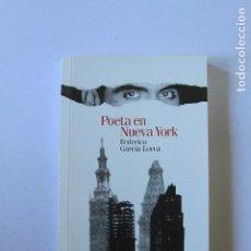 Libros de segunda mano: POETA EN NUEVA YORK - FEDERICO GARCÍA LORCA. Lote 111407531