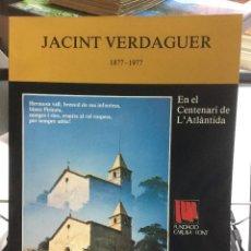 Libros de segunda mano: JACINT VERDAGUER. 1877-1977. FUNDACIÓ CARULLA-FONT. 1977. Lote 111566775