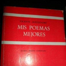 Libros de segunda mano: MIS POEMAS MEJORES, VICENTE ALEIXANDRE, ED. GREDOS. Lote 111624535