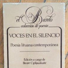 Libros de segunda mano: BIRUTÉ CIPLIJAUSKAITÉ: VOCES EN EL SILENCIO. POESÍA LITUANA CONTEMPORÁNEA . Lote 111730767