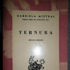 Libros de segunda mano: TERNURA, GABRIELA MISTRAL, ED. AUSTRAL.. Lote 111790807