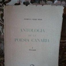 Libros de segunda mano: ANTOLOGIA DE LA POESÍA CANARIA -TENERIFE-, POR DOMINGO PEREZ MINIK. GOYA ED., 1952. Lote 112430639