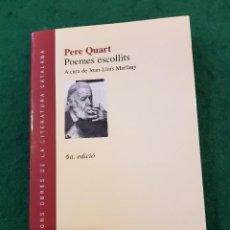 Libros de segunda mano: PERE QUART - POEMES ESCOLLITS - A CURA DE JOAN-LLUÍS MARFANY. Lote 112438879
