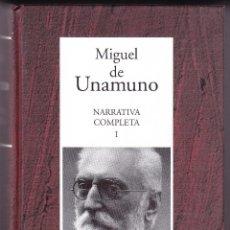 Libros de segunda mano: MIGUEL DE UNAMUNO - NARRATIVA COMPLETA I - RBA 2005. Lote 112766543