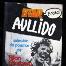 Libros de segunda mano: AULLIDO - ALLEN GINSBERG - STAR BOOKS . Lote 112966743