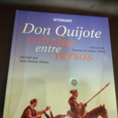 Libros de segunda mano: DON QUIJOTE CABALGA ENTRE VERSOS. PASTA ACOLCHADA (NUEVO). Lote 113189138