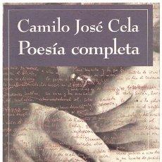 Libros de segunda mano: POESIA COMPLETA. PRÓLOGO JOSÉ ANGEL VALENTE. Lote 64270454