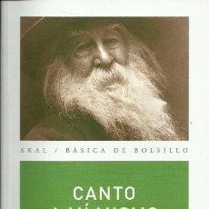 Libros de segunda mano: WALT WHITMAN-CANTO A MÍ MISMO:PARÁFRASIS DE LEÓN FELIPE.BÁSICA DE BOLSILLO AKAL,58. Lote 113962847