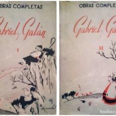 Libros de segunda mano: OBRAS COMPLETAS / GABRIEL Y GALÁN. 2 VOLS. MADRID : AFRODISIO AGUADO, [S.A.]. CUB. DE MAIRATA . Lote 114702019