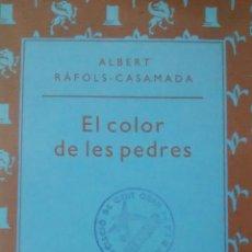 Libros de segunda mano: EL COLOR DE LES PEDRES DE ALBERT RAFONS-CASAMADA (COLUMNA). Lote 114902323