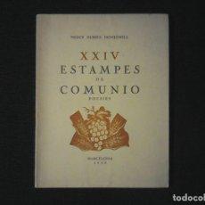 Libros de segunda mano: MERCE RUBIES MONJONELL XXIV ESTAMPES DE COMUNIO. Lote 115034731