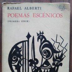 Libros de segunda mano: RAFAEL ALBERTI: POEMAS ESCÉNICOS. PRIMERA EDICIÓN. EJEMPLAR DEDICADO CON DIBUJO ORIGINAL DEL AUTOR. Lote 115194615