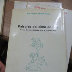 Libros de segunda mano: LIBRO PAISAJES DEL ALMA EN PAZ J. Mª ALONSO GAMO ARBOLÉ 24 1976 ORIENS L-14508-29. Lote 115227959