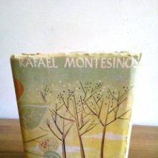 Libros de segunda mano: LA SOLEDAD Y LOS DÍAS. MONTESINOS RAFAEL. 1 ª ED. 1956. Nº 124. AFRODISIO AGUADO S.A. EDITORES.. Lote 115325471