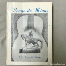 Libros de segunda mano: VENGO DE MINAS SANTOS INZAURRALDE RODRIGO FIRMADO AUTOGRAFO DEDICADO POR AUTOR 1981 URUGUAY POESIA. Lote 115526698