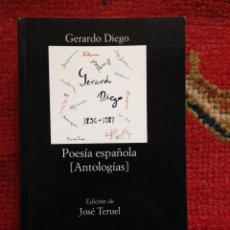 Libros de segunda mano: POESIA ESPAÑOLA (ANTOLOGIAS) GERARDO DIEGO CATEDRA Nº 604 1ª ED. 2007 NUEVO. Lote 115531319