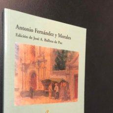 Libros de segunda mano: ANTOLOGÍA POÉTICA - FERNÁNDEZ Y MORALES, ANTONIO. Lote 115547419
