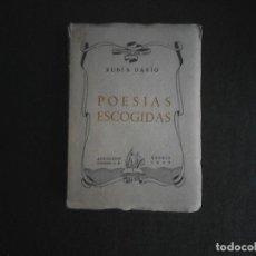 Libros de segunda mano: RUBEN DARIO POESIAS ESCOGIDAS. Lote 115646243