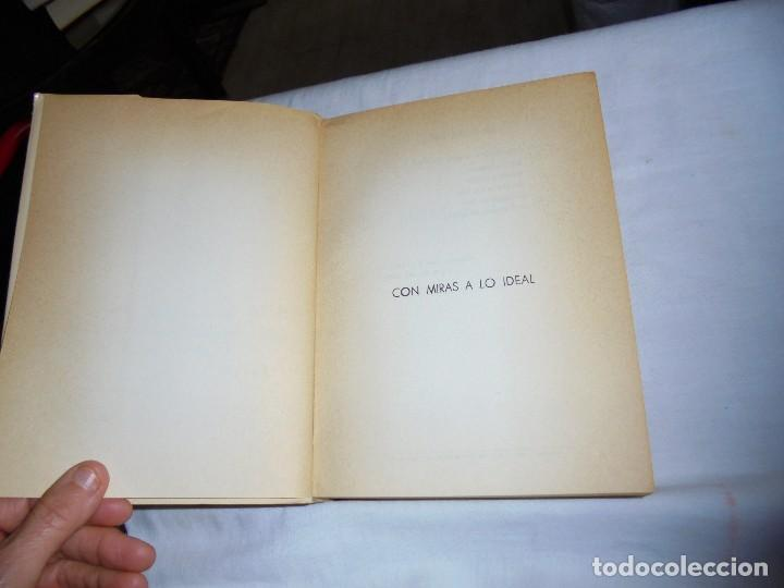 Libros de segunda mano: CON MIRAS A LO IDEAL(POESIAS ESCOGIDAS)MARIANO SANZ,.MADRID 1977.DEDICADO Y FIRMADO POR EL AUTOR - Foto 3 - 115696231