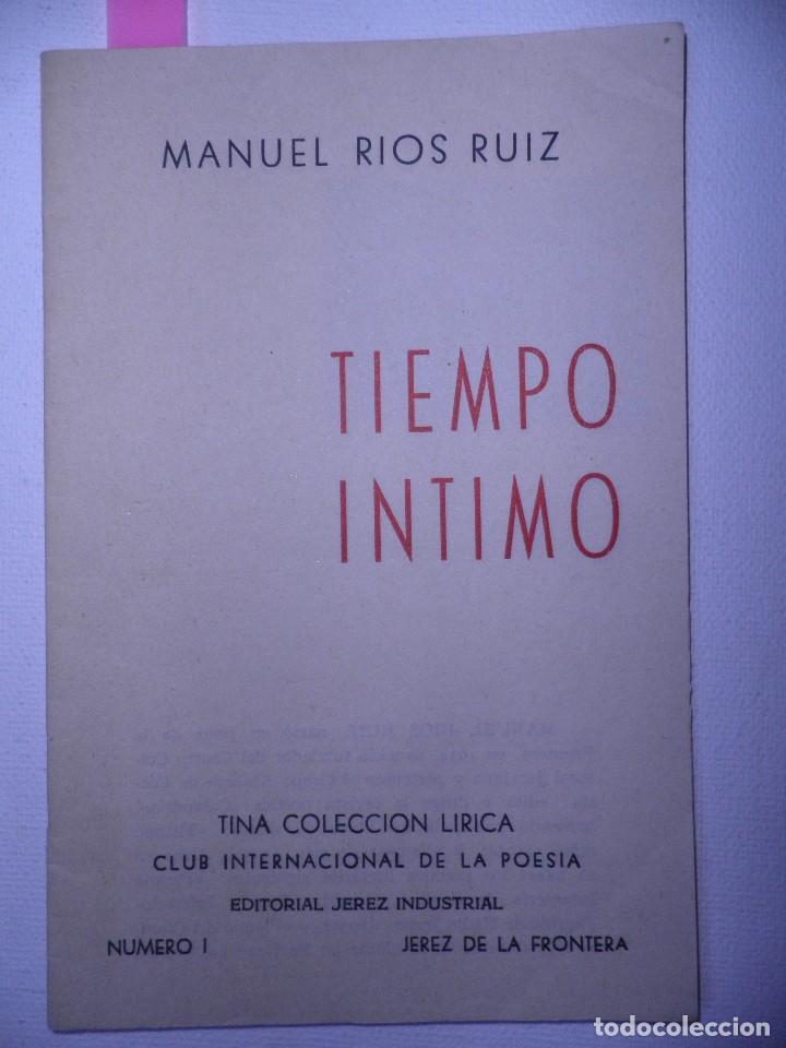 TIEMPO INTIMO.MANUEL RIOS RUIZ. CLUB INTERNACIONAL DE LA POESÍA.JEREZ DE LA FRONTERA 1961 (Libros de Segunda Mano (posteriores a 1936) - Literatura - Poesía)