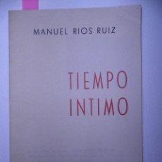 Libros de segunda mano: TIEMPO INTIMO.MANUEL RIOS RUIZ. CLUB INTERNACIONAL DE LA POESÍA.JEREZ DE LA FRONTERA 1961. Lote 115719007