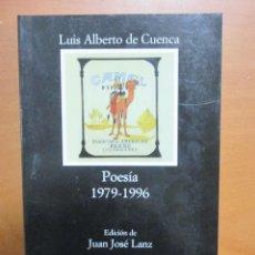 Libros de segunda mano: LUIS ALBERTO DE CUENCA. POESIA 1979-1996 CATEDRA POESIA ESPAÑOLA. Lote 115735951