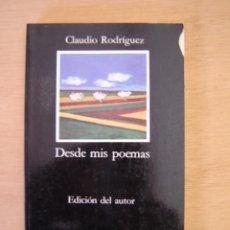 Libros de segunda mano: DESDE MIS POEMAS - CLAUDIO RODRÍGUEZ. Lote 116164547