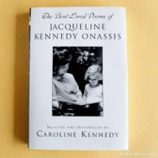 Libros de segunda mano: BEST LOVED POEMS OF JACQUELINE KENNEDY - CON AUTÓGRAFO DE CAROLINE KENNEDY. Lote 116457379