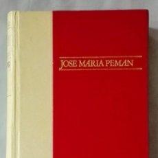Libros de segunda mano: POESIA.AUTOGRAFIADO POR EL AUTOR, JOSÉ MARÍA PEMÁN.VOL.II. Lote 116965975
