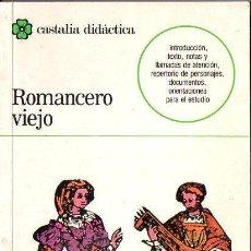 Libros de segunda mano: ROMANCERO VIEJO (CASTALIA, 1987). Lote 117153815
