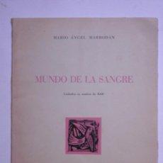 Libros de segunda mano: MUNDO DE LA SANGRE.MARIO ANGEL MARRODAN. 1952. Lote 117366511