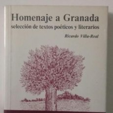 Libros de segunda mano: HOMENAJE A GRANADA, SELECCIÓN DE TEXTOS POÉTICOS Y LITERARIOS. Lote 133536157
