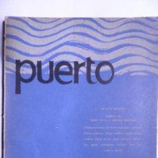 Libros de segunda mano: PUERTO. REVISTA DE LA FACULTAD DE ESTUDIOS CENTRALES. UNIVERSIDAD DE PUERTO RICO 1967. Lote 117533275