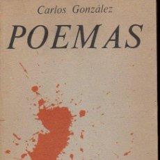 Libros de segunda mano: CARLOS GONZÁLEZ : POEMAS (AKAL, 1977). Lote 117673619