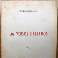 Libros de segunda mano: LOS VERSOS HABLADOS - AGUSTÍN GARCÍA CALVO - EDICIONES DE TRABAJOS Y DÍAS - SALAMANCA, 1948. Lote 117831127