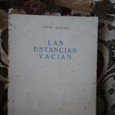 Libros de segunda mano: LAS ESTANCIAS VACIAS, DE CHONA MADERA (1961). DEDICATORIA AUTORA, EXCELENTE ESTADO (POESIA CANARIA). Lote 117915039