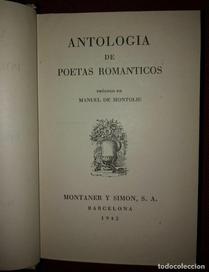 Libros de segunda mano: 1942 ANTOLOGÍA DE POETAS ROMÁNTICOS Bécquer, Espronceda, San Juan de la cruz, Jorge Manrique - Foto 7 - 141169302