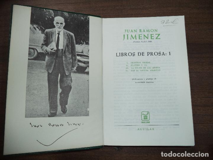 Libros de segunda mano: JUAN RAMON JIMENEZ. LIBROS DE PROSA : 1. ORDENACION Y PROLOGO DE FRANCISCO GARFIAS. AGUILAR. 1956. - Foto 2 - 118241463