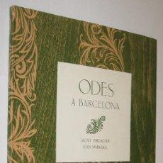 Libros de segunda mano: ODA A BARCELONA - JACINT VERDAGUER ODA NOVA A BARCELONA - JOAN MARAGALL - EN CATALAN *. Lote 118569591