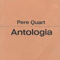 Libros de segunda mano - Pere Quart. Antologia - 118615883