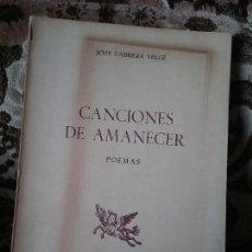 Libros de segunda mano: CANCIONES DE AMANECER, DE JOSE CABRERA VELEZ. EDICIONES RONDAS, 1978 (POESIA CANARIA). Lote 118709395