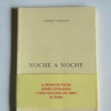 Libros de segunda mano: NOCHE A NOCHE - GABRIEL INSAUSTI. Lote 118961715