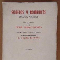 Libros de segunda mano: SONETOS Y ROMANCES ENSAYOS POETICOS MIGUEL CRESPO AMOROS DEDICATORIA Y FIRMA DEL AUTOR 1952 . Lote 119074027