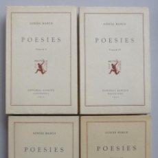 Libros de segunda mano: AUSIAS MARCH // POESIES // VOL. I, II, III Y IV // ELS NOSTRES CLÁSSICS // EDITORIAL BARCINO. Lote 119670183