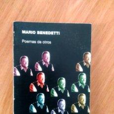 Libros de segunda mano: POEMAS DE OTROS- MARIO BENEDETTI- ED VISOR 2001- RÚSTICA. Lote 119958555
