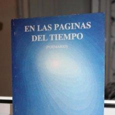 Libros de segunda mano: EN LAS PAGINAS DEL TIEMPO, POEMARIO-LOURDES SICILIA HERNANDEZ. CANARIAS 1991. Lote 120133619
