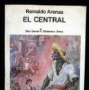 Libros de segunda mano: EL CENTRAL (POEMA) - ARENAS, REINALDO. - PRIMERA EDICION. Lote 120344323